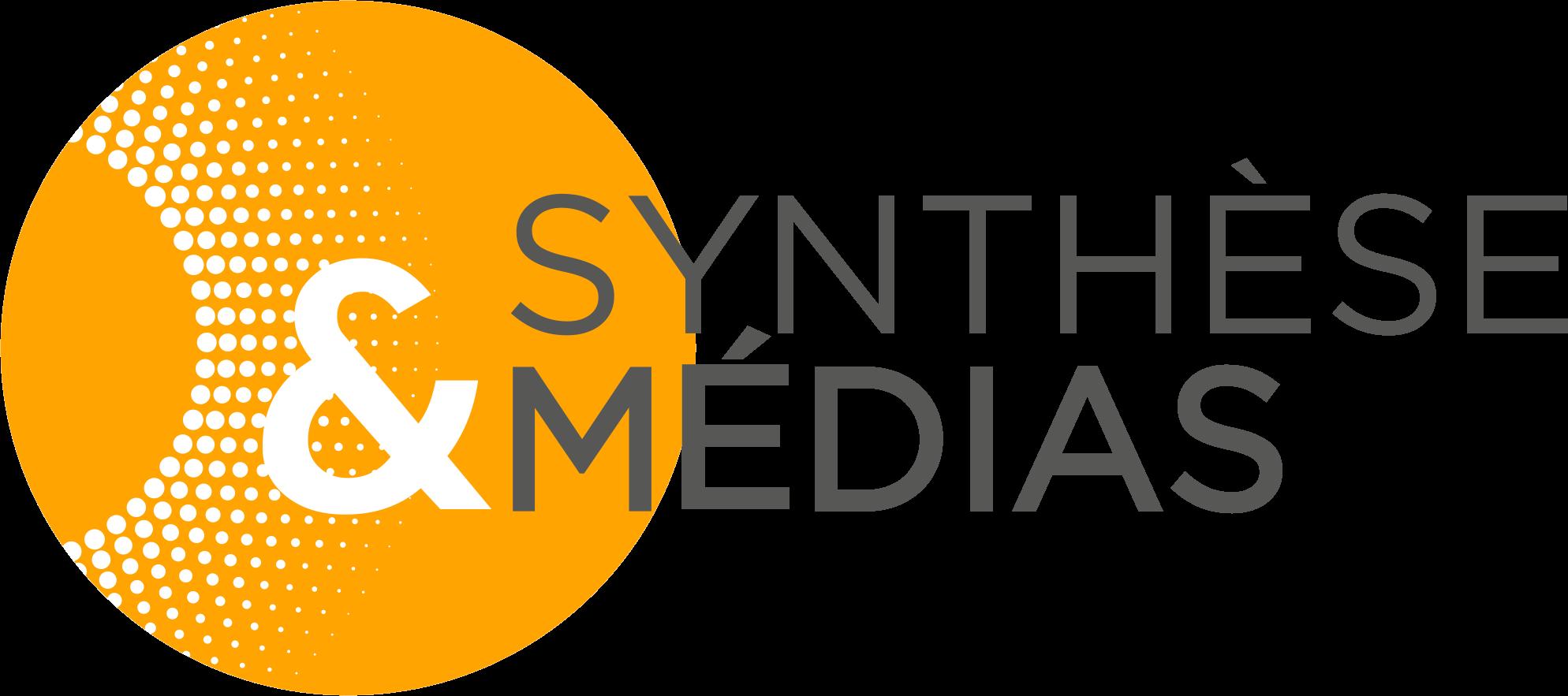 Synthèse & Médias